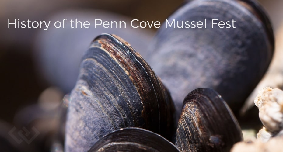 History of the Penn Cove Mussel Fest, Mussels, Penn Cove , Whidbey Island, food, local, Fresh, local grown, famous