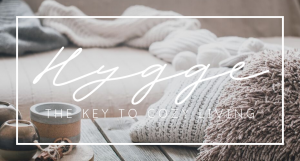 Hygge, Cozy living, Comfort, feeling, atmosphere